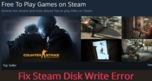 10 Step-by-step will Fix Steam Disk Write Error