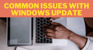 Fix common issues of Windows update in Windows 10